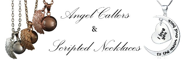 Angel Callers and Scripted Necklaces